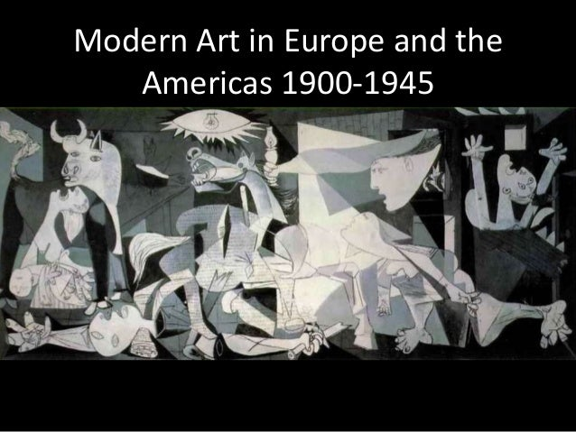 Modern Art in Europe and the Americas 1900-1945