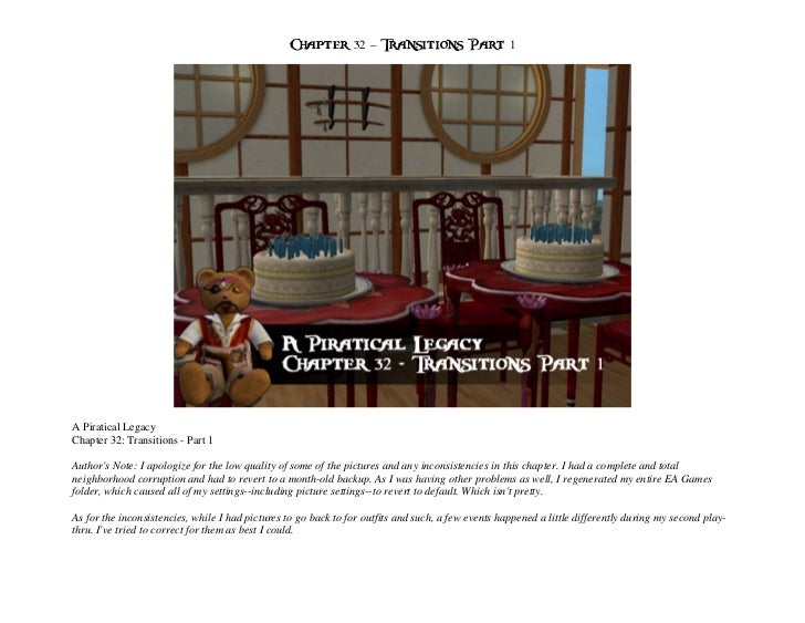 Chapter 32 – Transitions Part 1A Piratical LegacyChapter 32: Transitions - Part 1Authors Note: I apologize for the low qua...