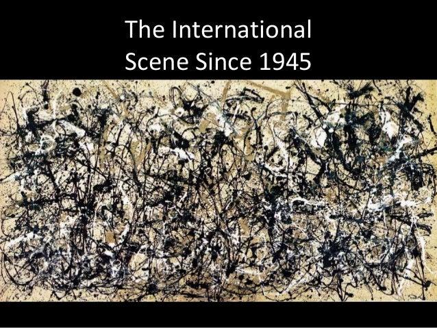The International Scene Since 1945