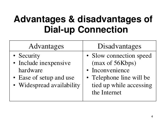 What are the advantages and disadvantages of internet hookup