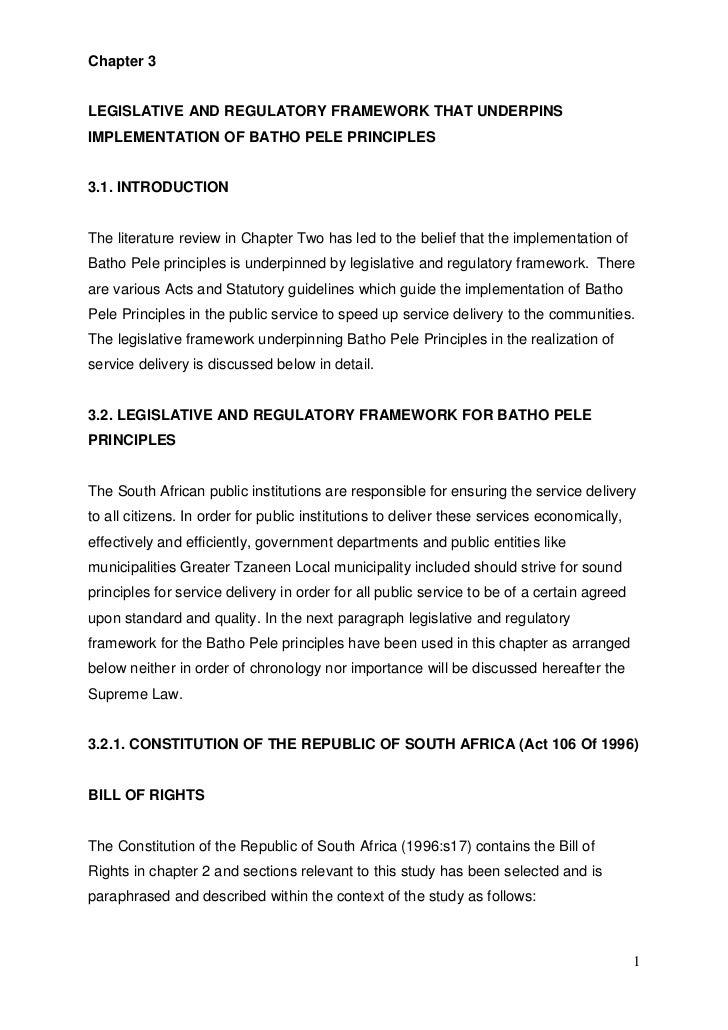 Chapter 3LEGISLATIVE AND REGULATORY FRAMEWORK THAT UNDERPINSIMPLEMENTATION OF BATHO PELE PRINCIPLES3.1. INTRODUCTIONThe li...