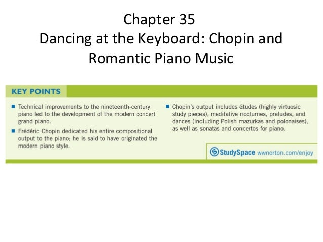 Chapter 35 Dancing At The Keyboard: Chopin and Romantic