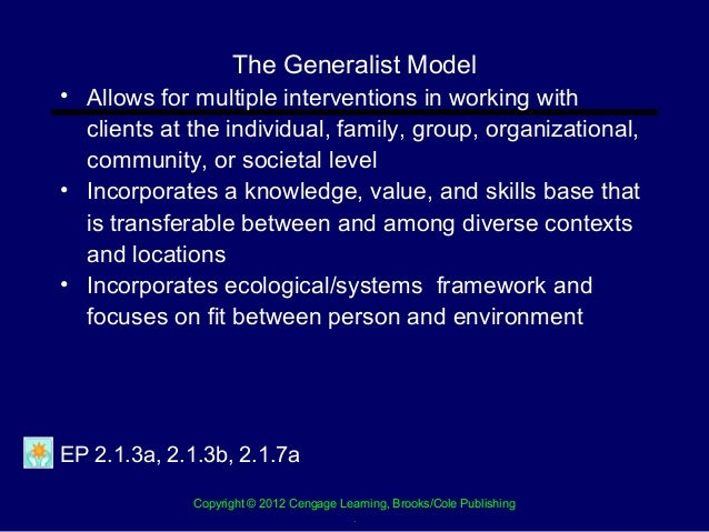 generalist intervention model Generalist intervention model when one thinks about intervention models, the firs thing that usually comes to mind is crisis intervention.