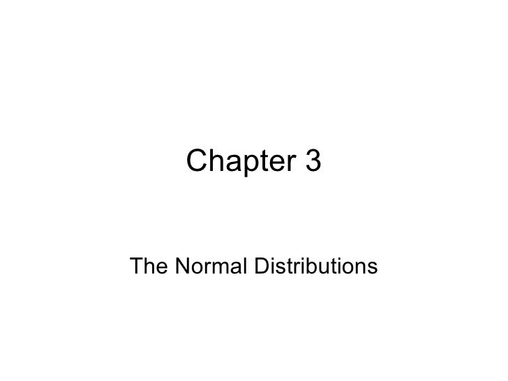 Chapter 3 The Normal Distributions