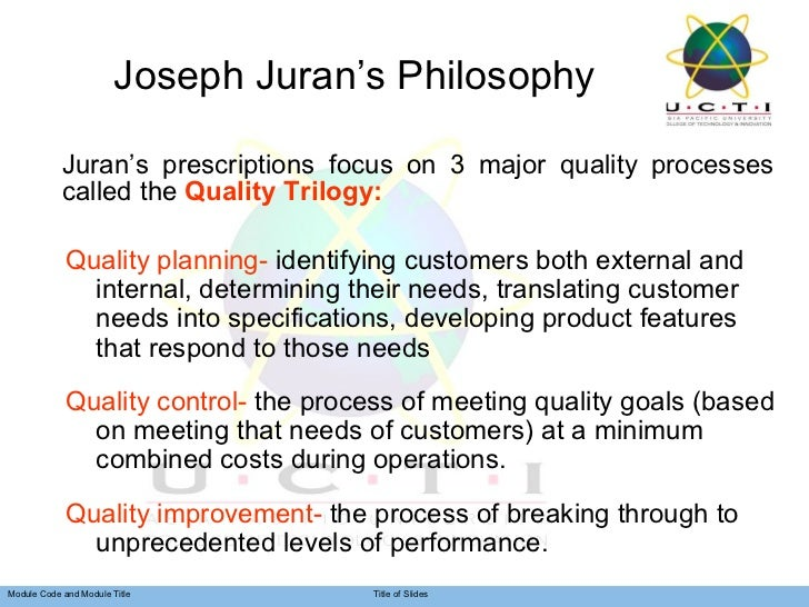 Quality philosophies of deming juran and crosby