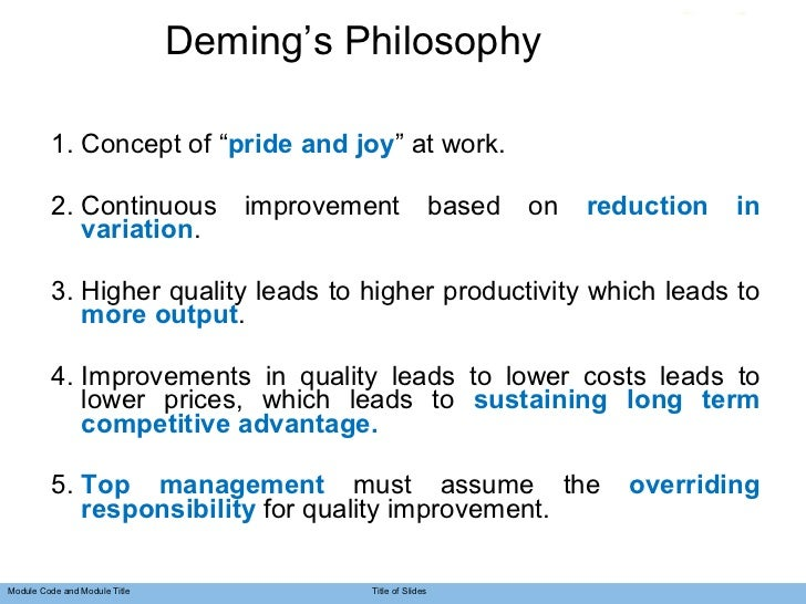 demings philosophy List of deming's 14 points for management that provide the philosophical basis  for total quality management (tqm.