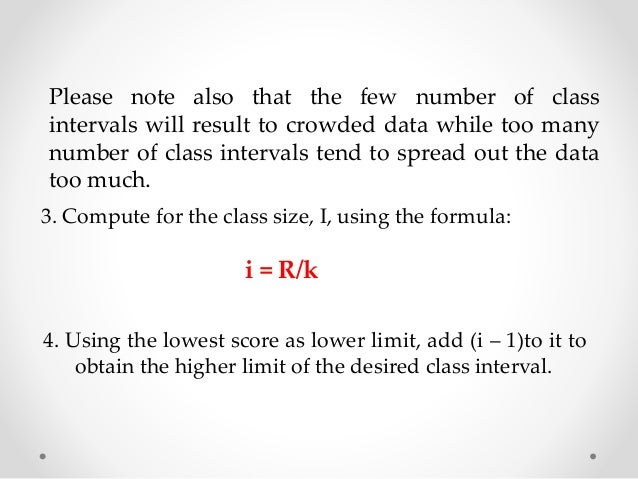 The Frequency Distribution of the Statistics Score of 50  Students  Class Interval f x Class Boundary  LL - UL Lower Upper...