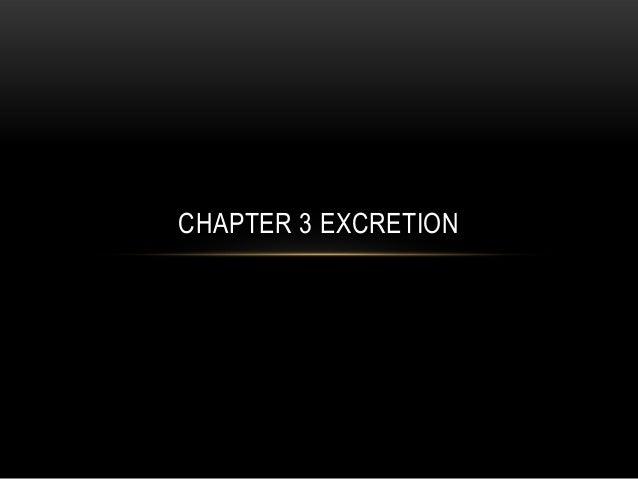 CHAPTER 3 EXCRETION