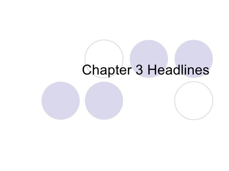 Chapter 3 Headlines