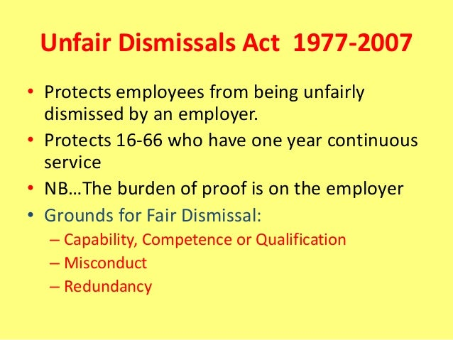 unfair dismissal act 1977 2007 Unfair dismissals acts 1977 to 2015: this act is one of a group of acts included   matters) act 2007 and the unfair dismissals act 1977 provided for in section 5.
