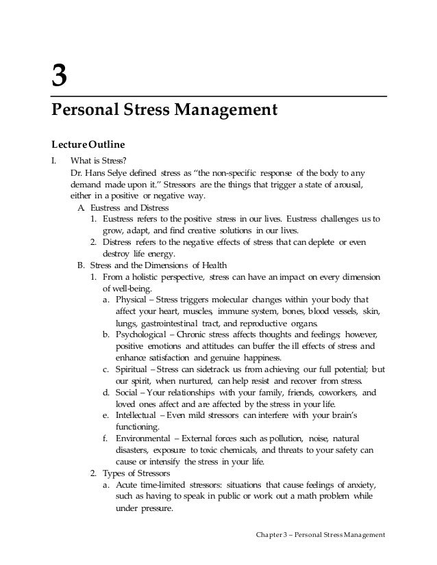 stress management speech outline Stress, mental health functioning, and stress management interventions stress is a major component of most people's lives the handling of stress is where people.