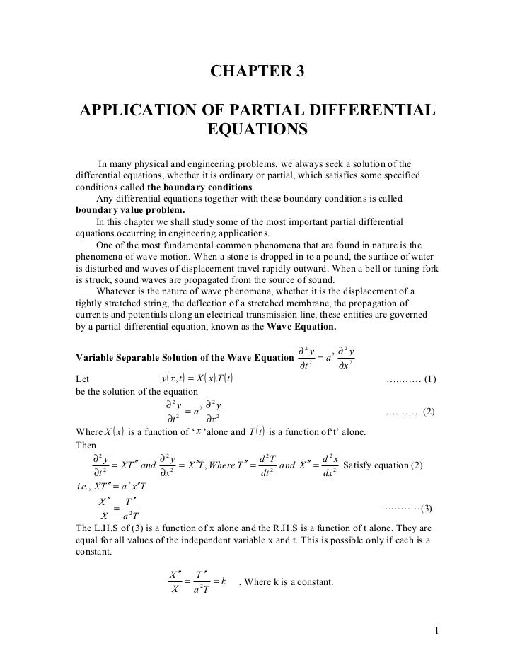 CHAPTER 3APPLICATION OF PARTIAL DIFFERENTIAL            EQUATIONS       In many physical and engineering problems, we alwa...