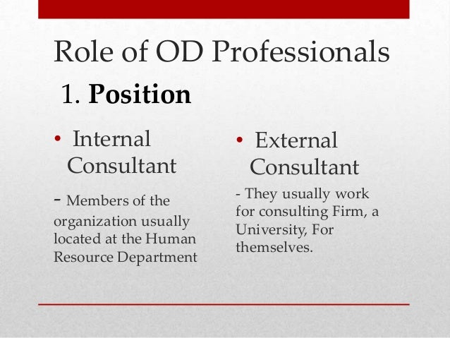 competencies of an effective od consultant Marketing organization development: a how-to guide for od consultants - crc press book  account management) describes the criteria for self-evaluation as an od consultant it examines.