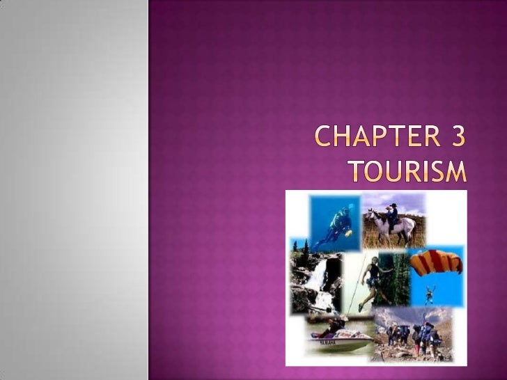 Chapter 3Tourism<br />
