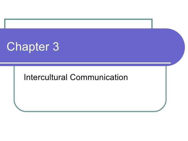 Chapter 3 Intercultural Communication