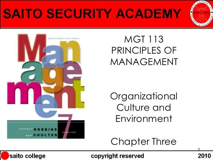 MGT 113PRINCIPLES OFMANAGEMENTOrganizational Culture and EnvironmentChapter Three                 1