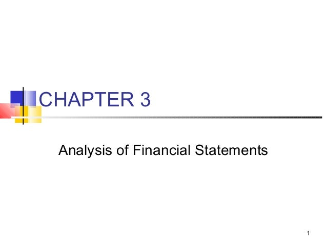 CHAPTER 3 Analysis of Financial Statements                                    1