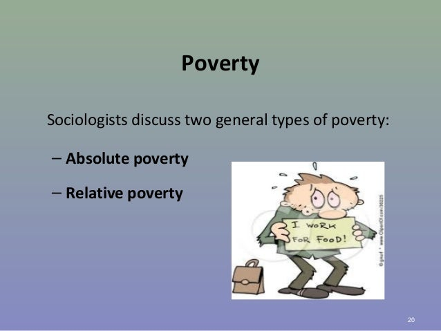 absolute poverty what society is doing Society law scotland the percentage of children in relative and absolute poverty was of child poverty is that a child lives in a household.