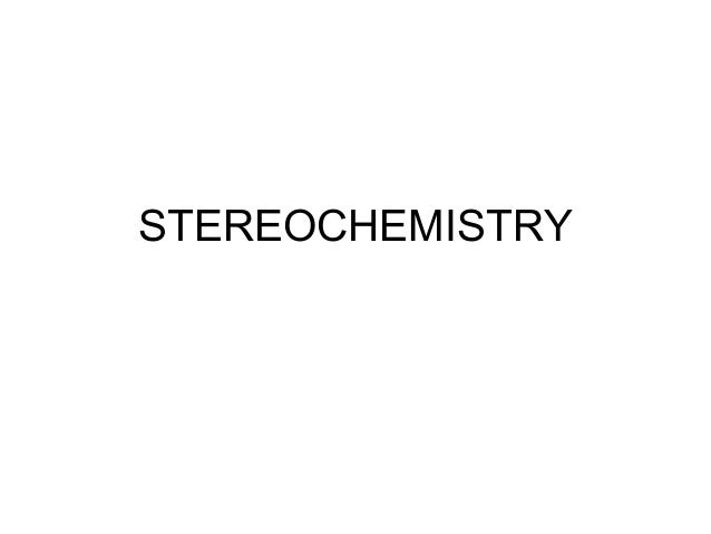 Chapter 3 stereochemistry 2016