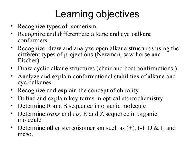 Chapter 3 stereochemistry  2016 Slide 2