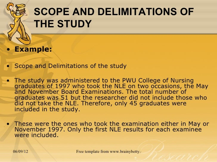 scope and delimitation in thesis Scope and delimitation the general intent of this study is to know the self care practices of middle adolescents in college department of saint mary's college of baliuag with the focus on students health and wellness promotion and illness prevention this study will mainly identify and assess different factors that affect the present hygienic measures of the middle adolescents students.