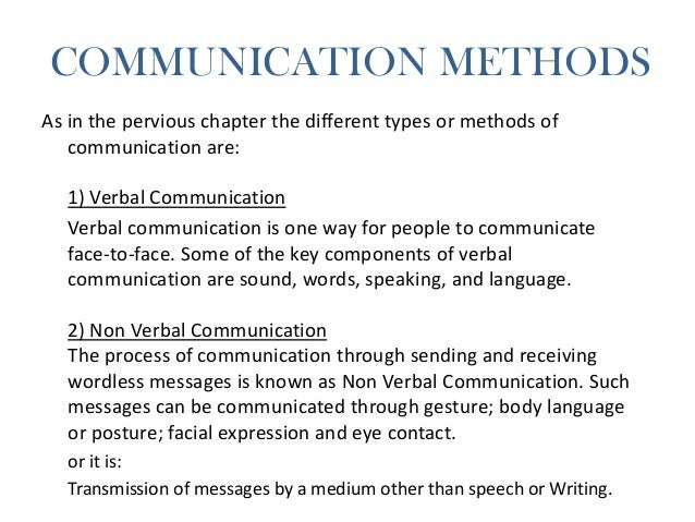 Chapter 3, types & methods of communication