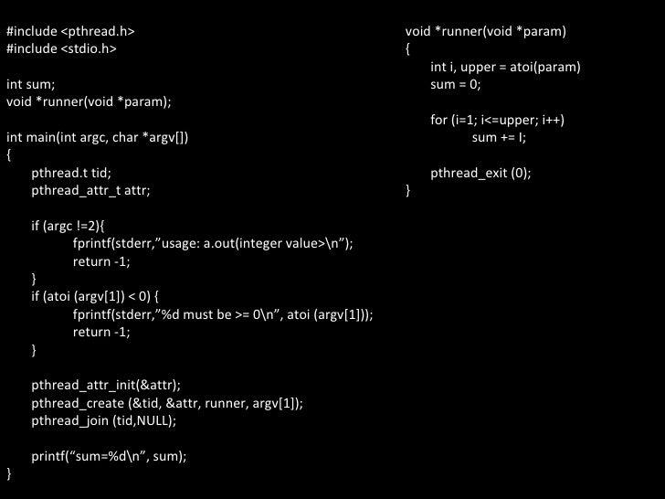 #include <pthread.h> #include <stdio.h> int sum; void *runner(void *param); int main(int argc, char *argv[]) { pthread.t t...