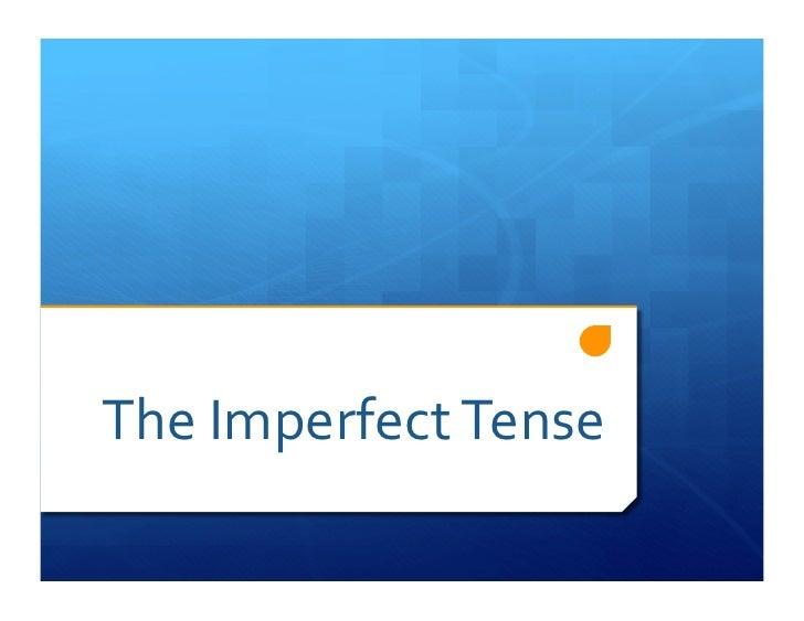 TheImperfectTense