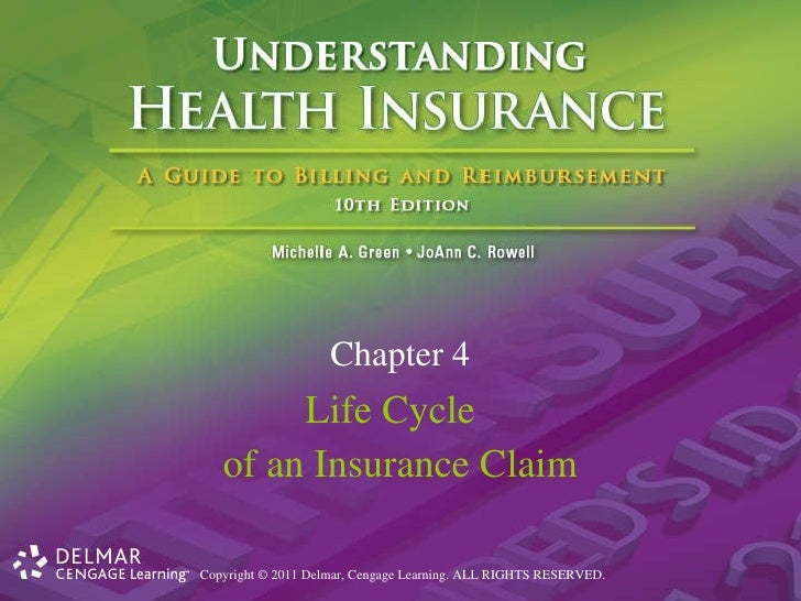 Life Cycle  of an Insurance Claim Chapter 4