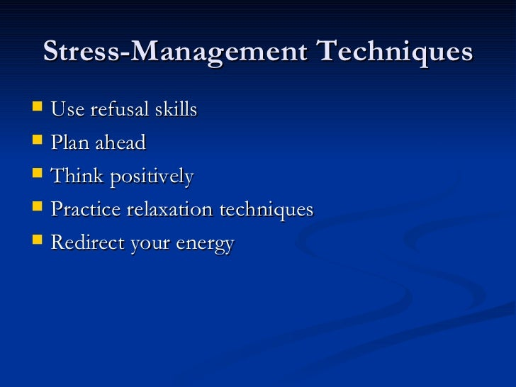 managing stress through effective time management Time, stress and project management  exercise in stress reduction through project management  have been proven to be very effective in controlling stress.