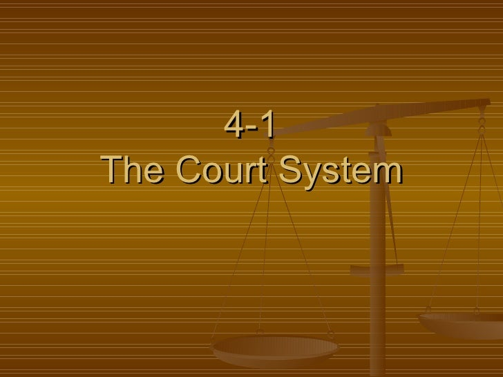4-1 The Court System