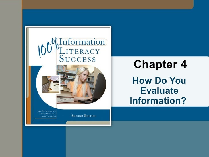 Chapter 4 How Do You   EvaluateInformation?