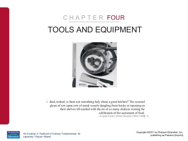 "C H A P T E R FOUR                     TOOLS AND EQUIPMENT                    ""  And, indeed, is there not something holy ..."