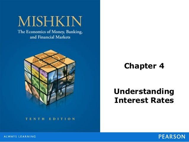 Chapter 4UnderstandingInterest Rates