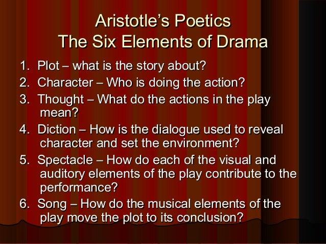 Aristotles Poeticsaristotles Poetics The Six Elements