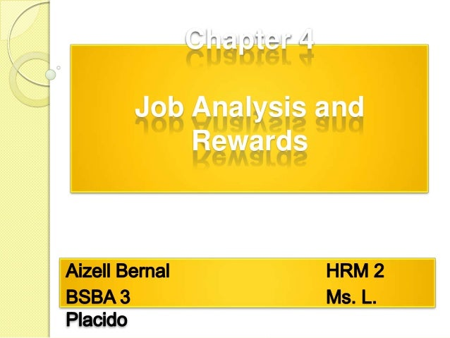 Chapter 4  Job Analysis and Rewards