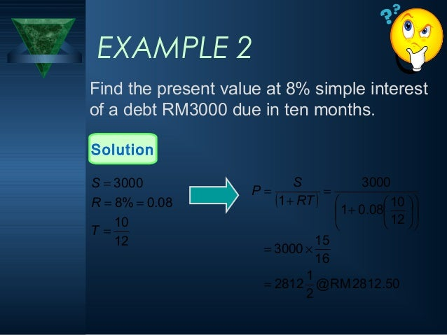 11 example 2 find the present value at 8 simple interest