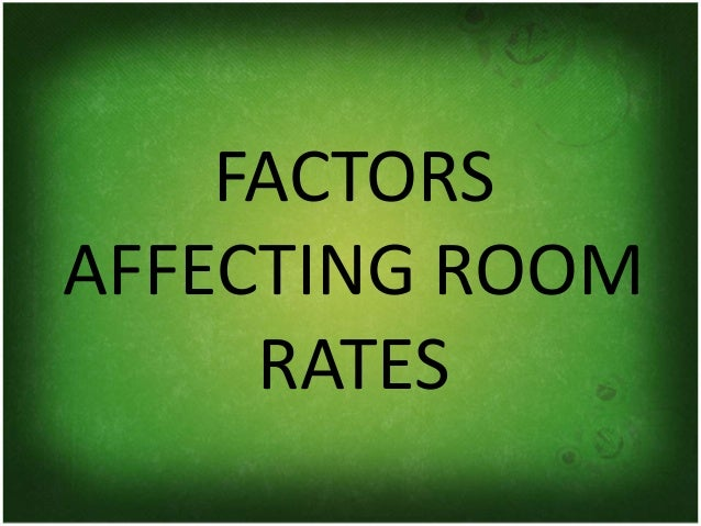 factors affecting guest choice of hotel Consumer behaviour in hotel industry marketing essay  28 consumer behaviour in hotel industry  factors may affect reliability and validity will be the.