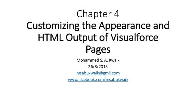 Customizing the Appearance and HTML Output of Visualforce Pages