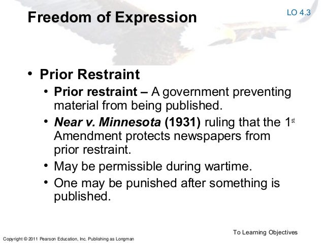 prior restraint and 1st amendment rights The court held that because the trial court's order related to discovery materials, not materials admitted into evidence or filed with the court, the prior restraint did not violate the newspaper's first amendment rights.