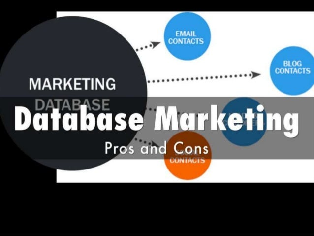 What are the pros and cons of database marketing?