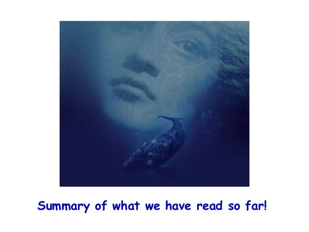 whale rider chapter 1 4 In the novel, nearly in every chapter,  reading the whale rider and a presentation of whales is a good intensifier for my point of view.