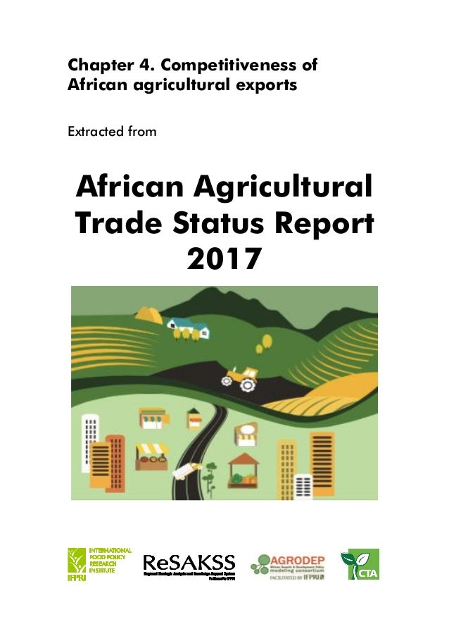 Chapter 4. Competitiveness of African agricultural exports Extracted from African Agricultural Trade Status Report 2017