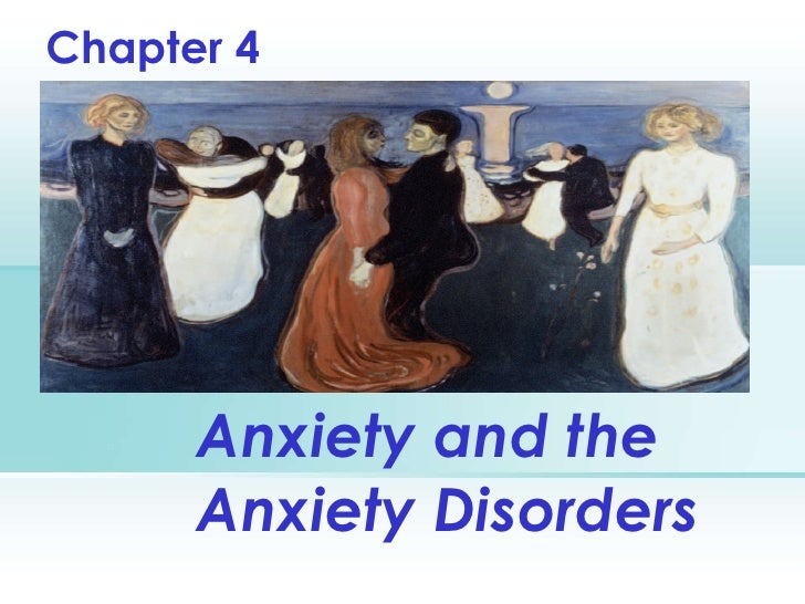 Anxiety and the Anxiety Disorders Chapter 4