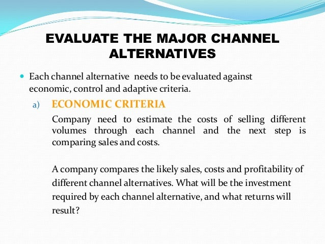 what three factors should be considered when designing marketing channels Global marketing channels and the standardization controversy  designing marketing channels, (4)  and it should be considered in the context of.