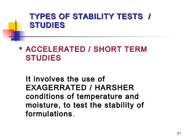Implementing an Accelerated Stability Assessment Program ...