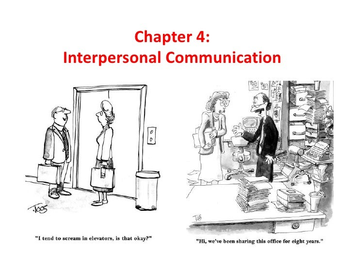 Chapter 4: Interpersonal Communication<br />