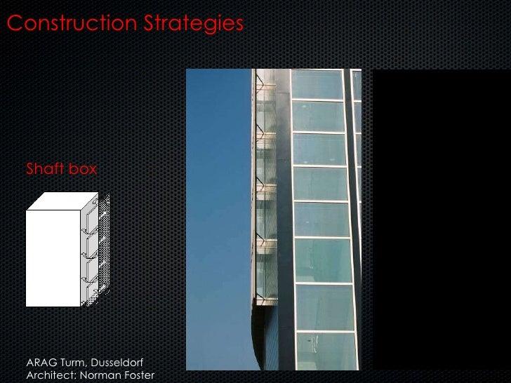 Shaft box Construction Strategies ARAG Turm, Dusseldorf Architect: Norman Foster