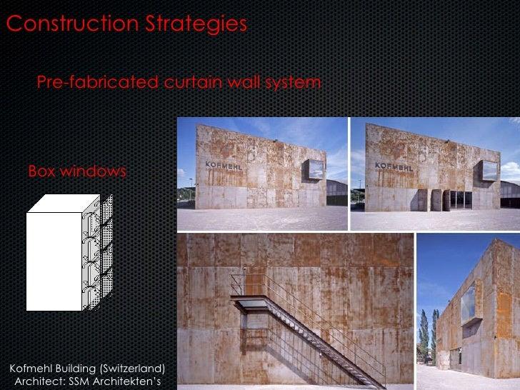 Box windows Pre-fabricated curtain wall system Construction Strategies Kofmehl Building (Switzerland) Architect: SSM Archi...