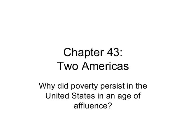 Poverty Segregation Persist In Us >> Chapter 43